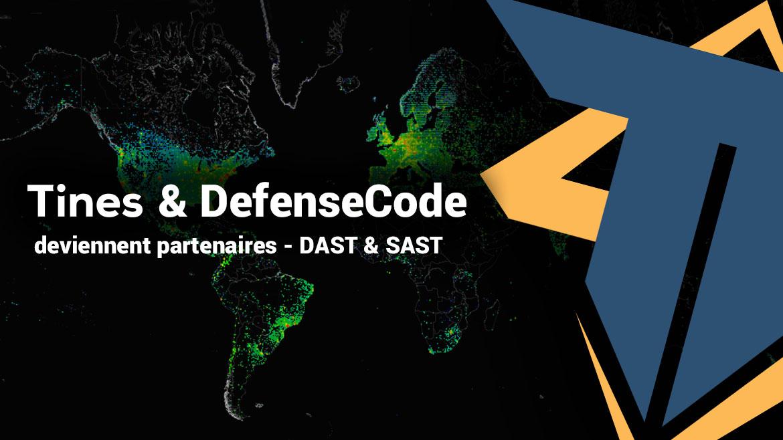Tines et DefenseCode deviennent partenaires